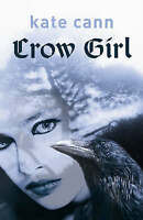 Crow Girl by Kate Cann, Good Used Book (Paperback) FREE & FAST Delivery!