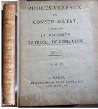 Procés verbaux du conseil d'état discussion du projet de Code civil T IV