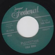 "LULA REED Puddentane FEDERAL Re. 45 7"" Tuff Driving 1961 New Breed R&B HEAR"