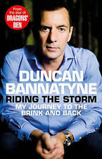 Riding the Storm by Duncan Bannatyne (Hardback, 2013)