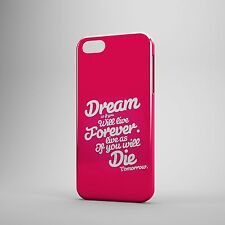 Dream Forever and live life Phone Case Cover