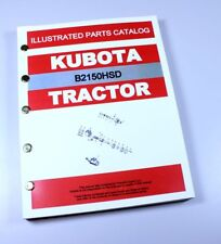 KUBOTA B2150HSD TRACTOR PARTS ASSEMBLY MANUAL CATALOG EXPLODED VIEWS NUMBERS