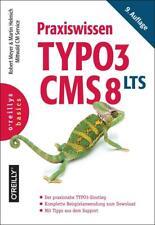Praxiswissen TYPO3 CMS 8 LTS von Robert Meyer und Martin Helmich (2017, Taschenb