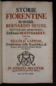 Storie Fiorentine di messer Bernardo Segni .. colla Vita di Niccolò Capponi 1723