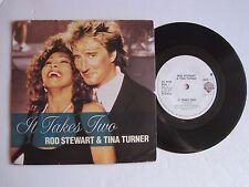 "ROD STEWART & TINA TURNER - IT TAKES TWO - 7"" 45 rpm vinyl record"