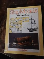 Ship Models From Kits By Colin Riches 1984