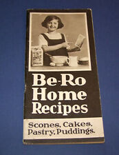 Be-Ro Home Recipes Baking/Cookbook. Nineteenth million/edition (mid 1950s)