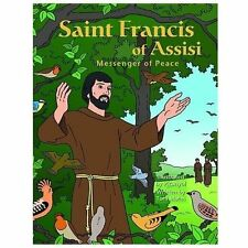 Saint Francis of Assisi, Messenger of Peace by Toni Matas (2013, Hardcover)