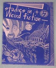 STUDIES IN WEIRD FICTION #5 SPRING 1989 LORD DUNSANY STEPHEN KING J R R TOLKIEN