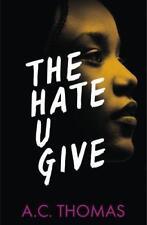 The Hate U Give von Angie Thomas (2017, Taschenbuch)