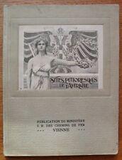 SITES PITTORESQUES de L'AUTRICHE 1908  Ministére I.R.  des CHEMINS de FER