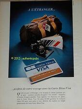 PUBLICITE ANCIENNE 1981 CARTE BLEUE VISA A L'ETRANGER CB FRENCH BANK AD IMPACT