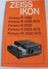 Instructions Slide projector ZEISS IKON PERKEO R 1500 AFS 2500 IR 2500 CD/email