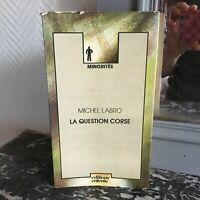 Michel Labro La Edición Corse Coll. Minorías Ediciones Entente 1977
