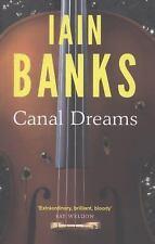 Canal Dreams, Banks, Iain M.