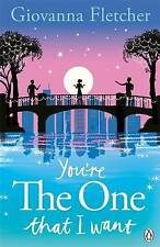 YOU'RE THE ONE THAT A WANT / GIOVANNA FLETCHER 9781405909976