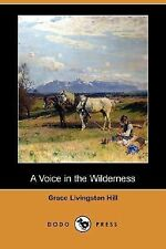 A Voice in the Wilderness (Dodo Press) (Paperback or Softback)
