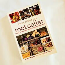 NEW The Joy of Keeping a Root Cellar Canning Freezing Drying Smoking Preserving
