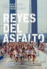 NEW - Reyes del asfalto: La epoca dorada del running en Estados Unidos