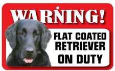 Flat Coated Retriever Sign - Laminated Card -  Beware Of Dog 20cm x 12cm