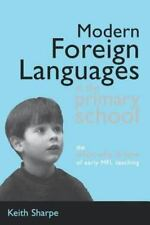 Modern Foreign Languages In Primary School: By Sharpe, Keith (