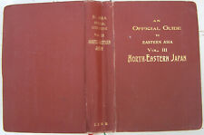 An Official Guide to Eastern Asia vol. III NORTH-EASTERN JAPAN 1914 BE anglais