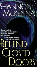 Behind Closed Doors (The McCloud Brothers, Book 1) by Shannon McKenna