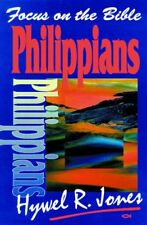 Philippians (Focus on the Bible Commentaries) By Jones Hywell Op