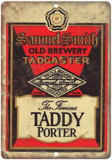 """Samuel Smith Taddy Porter Vintage Beer Ad 10"""" X 7"""" Reproduction Metal Sign E182"""