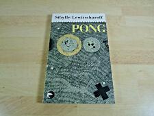 Sibylle Lewitscharoff: Pong / Taschenbuch