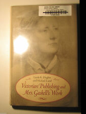 Victorian Publishing and Mrs. Gaskell's Work by Michael Lund and Linda K Hughes