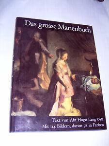 Das grosse Marienbuch Abt Hugo Lang