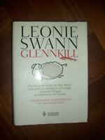 LEONIE SWANN - Glennkill - 1ED. 2006 BOMPIANI (SI)