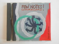 FEW NOTES OVERBOARD ! : DOUBLE GLAZING || CD ALBUM (EPINAL)