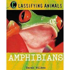 Amphibians by Sarah Wilkes (Paperback, 2007)