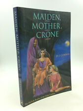 MAIDEN, MOTHER, CRONE - D.J. Conway - 1999 - Occult