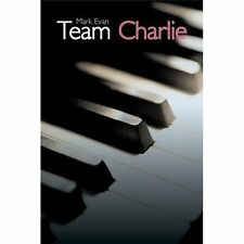 Team Charlie by Mark Evan and Mark Lages (2013, Paperback)Contemporary Novel