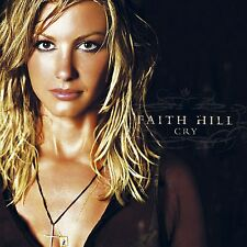 CD FAITH HILL - CRY - NEW COUNTRY MUSIC-INC. 5 HIT SINGLES