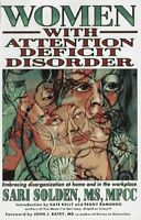 Women with Attention Deficit Disorder : Embracing Disorganization at Home and in