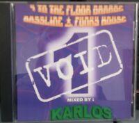 VOID BASSLINE CD VOLUME 1 MIXED BY KARLOS ORGAN BASSLINE 90s SPEED GARAGE NICHE