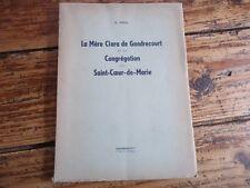 LORRAINE LA MERE CLARA DE GONDRECOURT CONGREGATION SAINT COEUR MARIE 1930