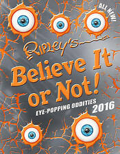 Ripley's Believe it or Not! 2016 by Cornerstone (Hardback, 2015)