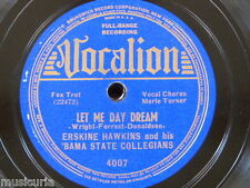 78rpm ERSKINE HAWKINS & BAMA STATE COLLEGIANS let me day dream / lost in the shu
