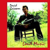 Loud Music by David Grissom (CD, Jul-2008, Wide Lode)