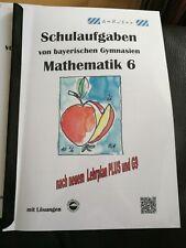 Schulaufgaben von bayerischen Gymnasien Mathematik 6 Neu