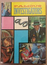Famous Investigators by Richard Deming Real Life  Illustrated Vintage Hardcover