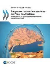 Etudes de l'Ocde Sur l'Eau la Gouvernance des Services de l'Eau en Jordanie :...