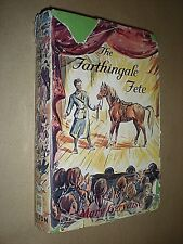 THE FARTHINGALE FETE. MARY GERVAISE. CIRCA 1960. HB in DJ
