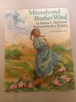 Mirandy and Brother Wind by Patricia C. McKissack A Caldecott Honor Book PB