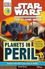 DK Readers L4: Star Wars: The Clone Wars: Planets in Peril Bonnie Burton